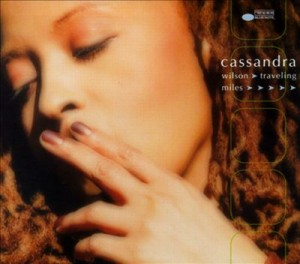 Cassandra Wilson Traveling Miles