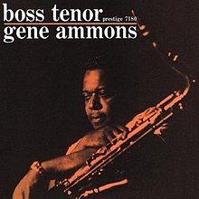 Gene Ammons Boss Tenor circa 1960