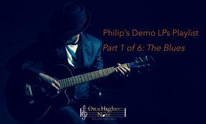 Philip O'Hanlon's demo lps blues playlist
