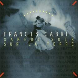 Francis Cabrel Samedi Soir Sur La Terre